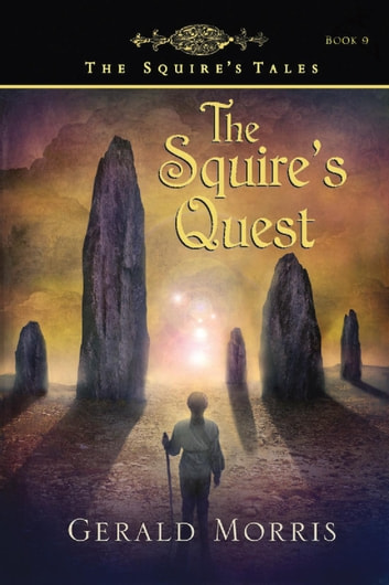 The Squire's Quest ebook by Gerald Morris