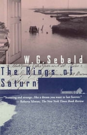 The Rings of Saturn ebook by W. G. Sebald,Michael Hulse