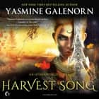 Harvest Song - An Otherworld Novel audiobook by Yasmine Galenorn, Cassandra Campbell