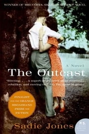 The Outcast - A Novel ebook by Sadie Jones