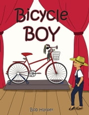 Bicycle Boy ebook by Bob Harper