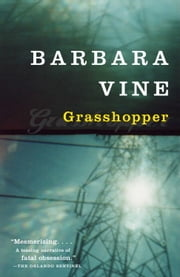 Grasshopper ebook by Barbara Vine