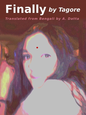 Finally ebook by Rabindranath Tagore