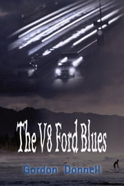 The V8 Ford Blues ebook by Gordon Donnell