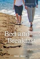 Bed and Breakfast ebook by Gail Anderson-Dargatz