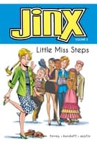 Jinx: Little Miss Steps ebook by J. Torres