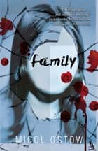 Family ebook by Micol Ostow