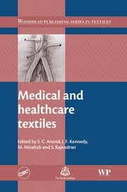 Medical and Healthcare Textiles ebook by J F Kennedy,M Miraftab,S Rajendran,Subhash C. Anand