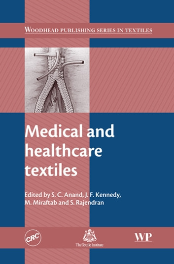 Medical and Healthcare Textiles ebook by
