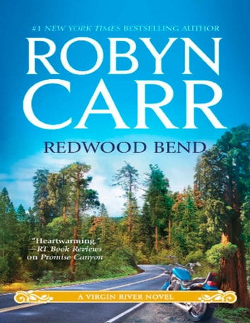 Redwood Bend (A Virgin River Novel, Book 16) ebook by Robyn Carr
