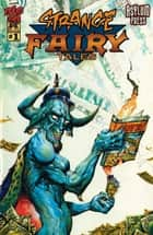 Strange Fairy Tales #1 - (One Shot) ebook by Steve Mannion, Andy Marinkovich, Steve Mannion