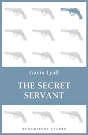 The Secret Servant ebook by Gavin Lyall
