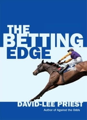 The Betting Edge ebook by David-Lee Priest