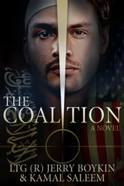 The Coalition ebook by LTG (R) Jerry Boykin,Kamal Saleem