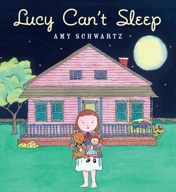 Lucy Can't Sleep ebook by Amy Schwartz