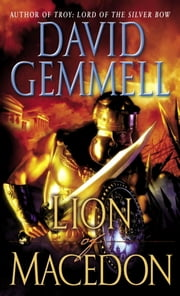 Lion of Macedon ebook by David Gemmell
