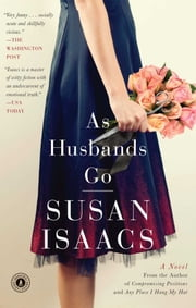 As Husbands Go - A Novel ebook by Susan Isaacs