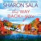 The Way Back to You audiobook by Sharon Sala