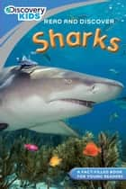 Discovery Kids Readers: Sharks ebook by Janine Amos