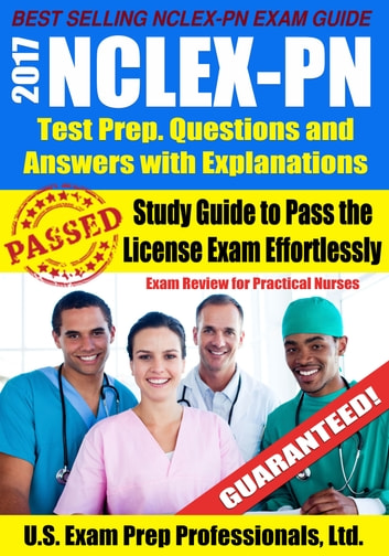 2017 nclex pn test prep questions and answers with explanations 2017 nclex pn test prep questions and answers with explanations study guide to pass fandeluxe Image collections