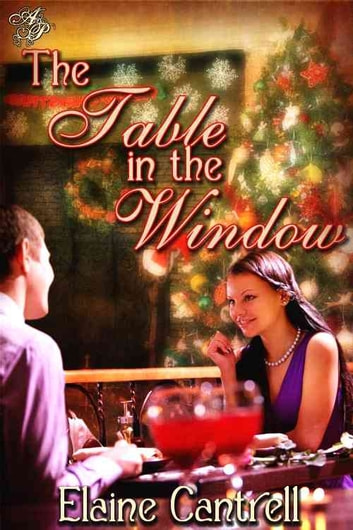 The Table in the Window ebook by Elaine Cantrell