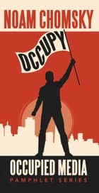 Occupy ebook by Noam Chomsky,Stanley Rogouski,Alex Fradkin,R. Black,Greg  Ruggiero