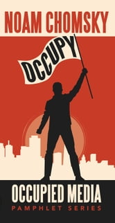 Occupy ebook by Noam Chomsky,Stanley Rogouski,Alex Fradkin,R. Black