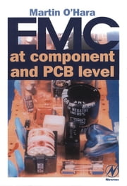 EMC at Component and PCB Level ebook by Martin O 'Hara