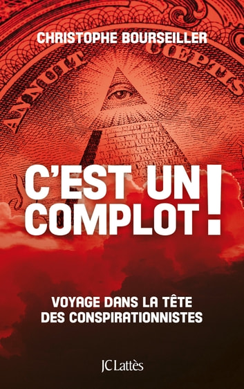 C'est un complot ! ebook by Christophe Bourseiller
