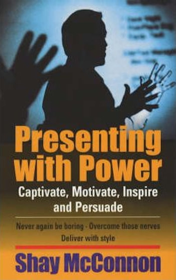 Presenting With Power ebook by Shay Mcconnon