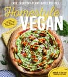 Homestyle Vegan ebook by Amber St. Peter