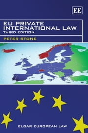 EU Private International Law - Third Edition ebook by Stone,P.