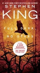 Full Dark, No Stars ebook by Stephen King