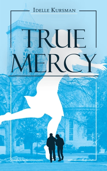 True Mercy ebook by Idelle Kursman