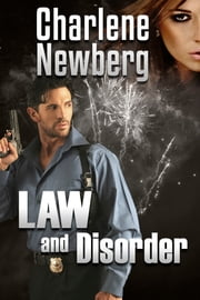 Law and Disorder ebook by Charlene Newberg