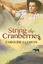 String the Cranberries ebook by Caroline Clemens
