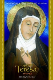 Saint Teresa Of Avila ebook by Mirabai Starr (Ed.)