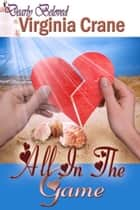 All In The Game ebook by Virginia  Crane