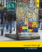 European Politics ebook by Paul Kubicek