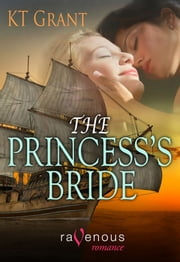 The Princess's Bride ebook by KT Grant