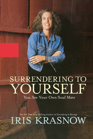 Surrendering to Yourself ebook by Iris Krasnow