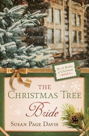 The Christmas Tree Bride ebook by Susan Page Davis