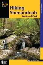 Hiking Shenandoah National Park ebook by Jane Gildart, Jane Gildart