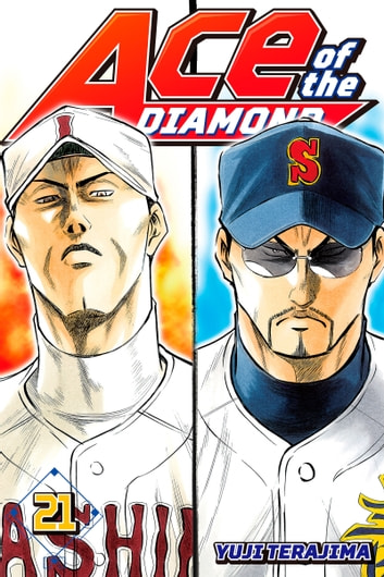 Ace of the Diamond 21 ebook by Yuji Terajima