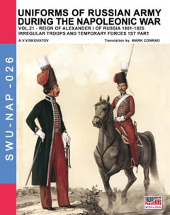 Uniforms of Russian army during the Napoleonic war Vol. 21