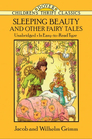 Sleeping Beauty and Other Fairy Tales ebook by Jacob and Wilhelm Grimm