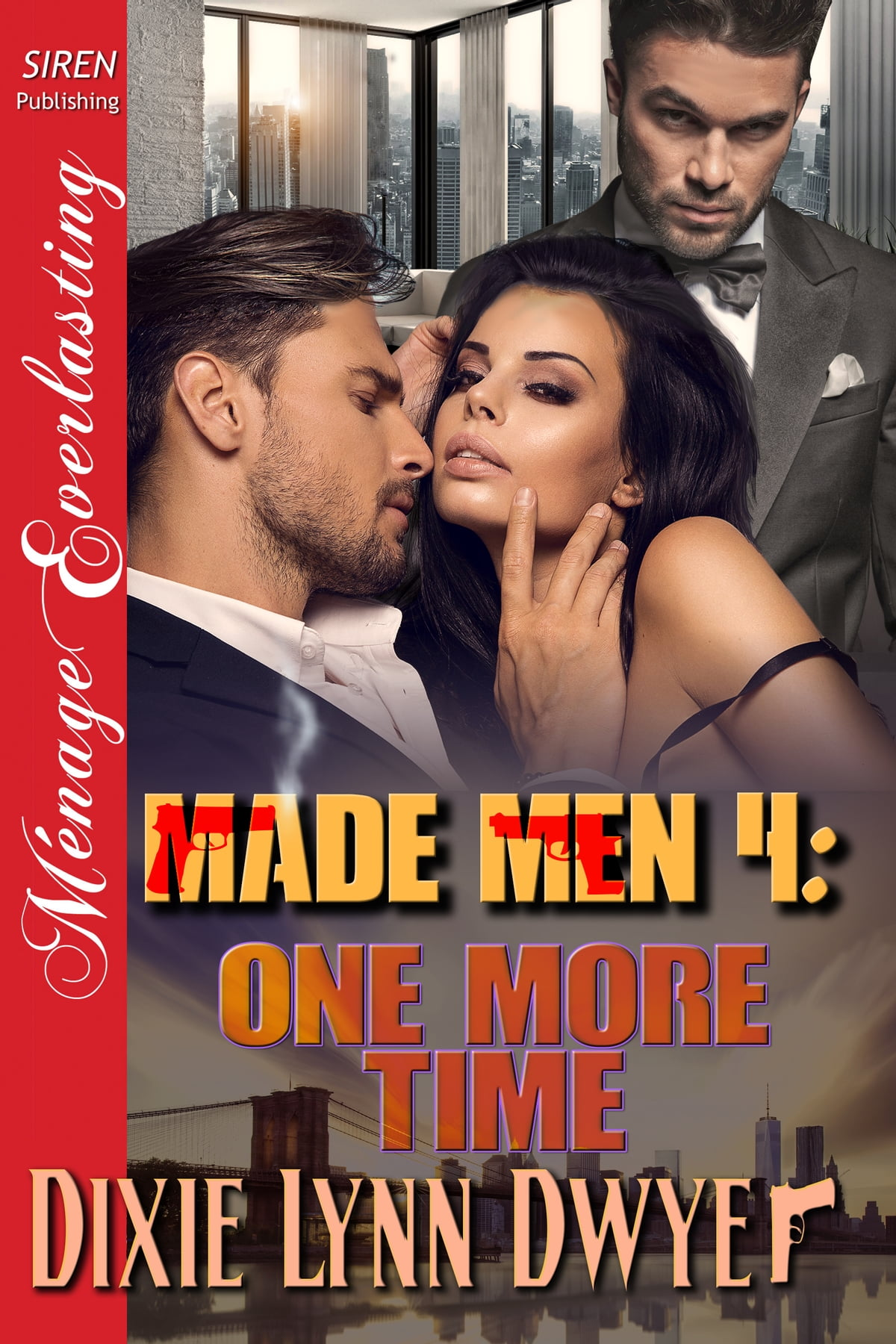 Made Men 4: One More Time Ebook By Dixie Lynn Dwyer  9781640101005   Rakuten Kobo