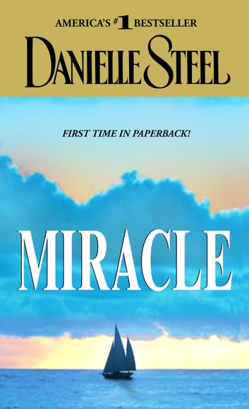 Miracle - A Novel ebook by Danielle Steel