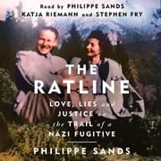 The Ratline - Love, Lies and Justice on the Trail of a Nazi Fugitive audiobook by Philippe Sands