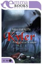Kyler ebook by Paola Gianinetto